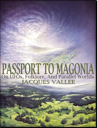 (1969) Visa pour la Magonie 'Passport to Magonia' de Jacques Vallée Passporttomagonia